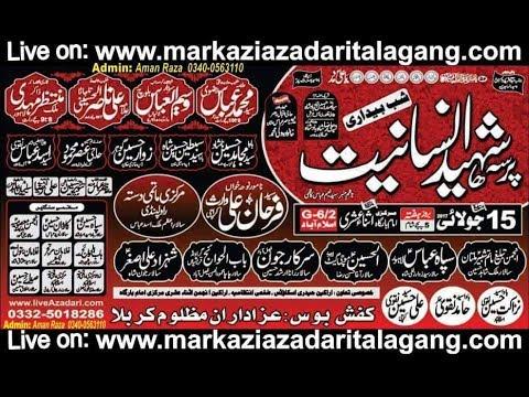 live Majlis 15 JULY 2017 MARKAZI IMAM BARGHA G.6/2 ISLAMABAD