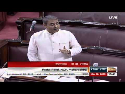 Comments of Shri Praful Patel in Discussion on the Budget (General) 2015-16