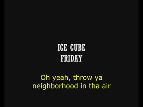 Ice Cube -  Friday (lyrics) video