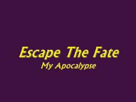 Escape The Fate - My Apocalypse Video