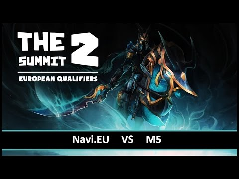 [ Dota2 ] Navi.EU vs M5 - The Summit 2 European Qualifiers - Thai Caster