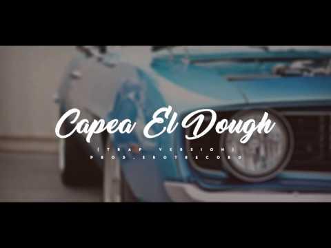 Capea el Dough Instrumental | Trap Version | Prod. by ShotRecord