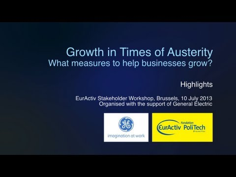 Growth in Times of Austerity: What measures to help businesses grow?