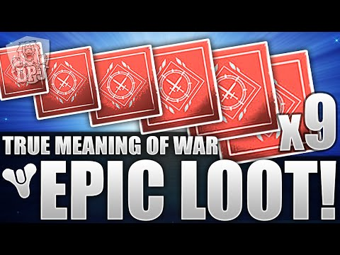 Destiny: Exotic & Legendary - x9 True Meaning Of War Looting Results!