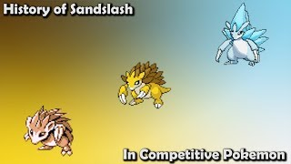 How GOOD was Sandslash ACTUALLY? - History of Sandslash in Competitive Pokemon (Gens 1-7)