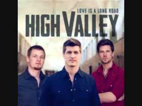 High Valley - Love You For A Long Time