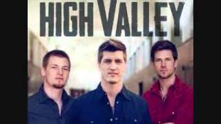 Watch High Valley Love You For A Long Time video