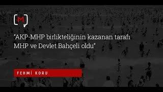 """""""AKP MHP birlikteliğinin kazanan tarafı MHP ve Devlet Bahçeli oldu"""""""