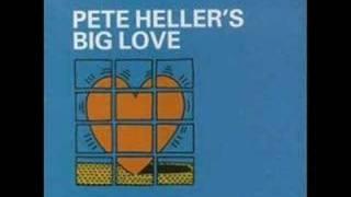 Big Love-Pete Heller (LP version)