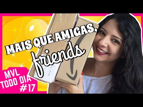 UNBOXING AMIGO SECRETO + MARATONA MAIS QUE AMIGAS, FRIENDS | #MVLTODODIA | MINHA VIDA LITERÁRIA