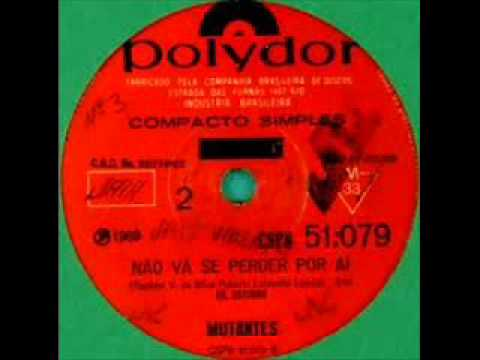 Os Mutantes - Ando meio desligado (single version)