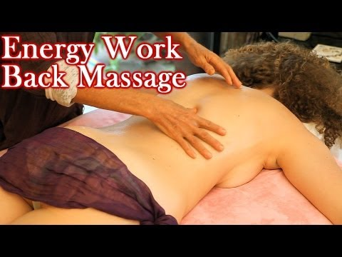 HD Back Massage Energy Work Therapy  Techniques, How To ASMR Relaxing Music