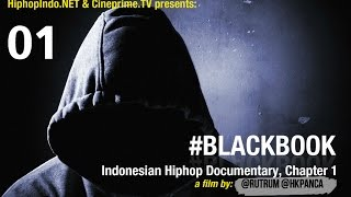 Download Lagu #BlackBook Indonesian Hiphop Documentary Eps.1 - Hiphop Indonesia Gratis STAFABAND