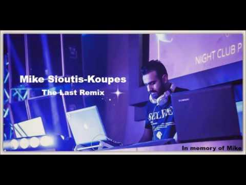 Mike Sioutis-Koupes (The Last Remix) Memorial