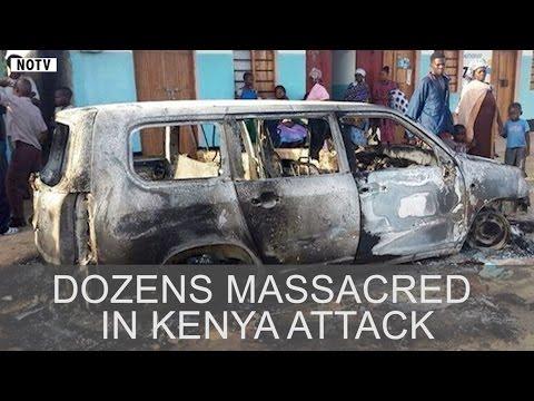 Dozens Massacred in Kenya Attack