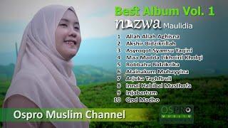Nazwa Maulidia Full Album  Vol. 1 Sholawat Terbaik  Ospro Muslim Channel