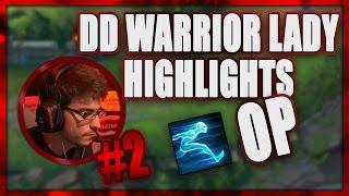 DD Warrior Lady Highlights #2 | Ghost OP