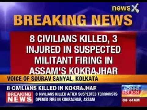 8 civilians killed in suspected militant attack in Kokrajhar, Assam
