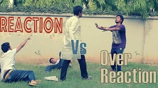 Bengali Reaction VS Over Reaction