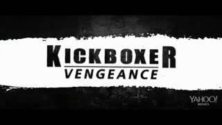 Kickboxer: Vengeance (2016) - Theatrical Trailer [HD] - VAN DAMME, MOUSSI, BAUTISTA, GSP