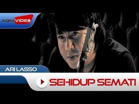Ari Lasso - Sehidup Semati | Official Music Video