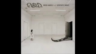Download Lagu P.O.D | When Angels & Serpents Dance 2008 (Album Completo) Gratis STAFABAND