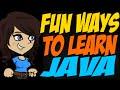 Fun Ways to Learn Java