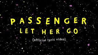 Download lagu Passenger | Let Her Go ( Lyric Video)