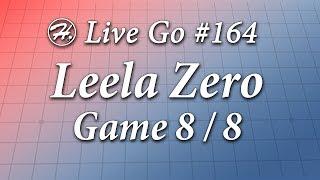Leela Zero Match (Game 8/8) - Haylee's Live Go 164