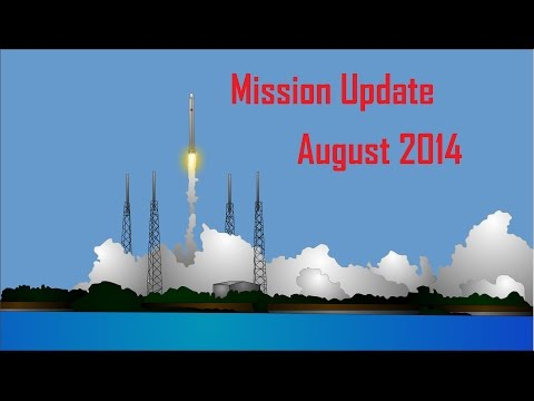 Mars One Mission Update: August 2014
