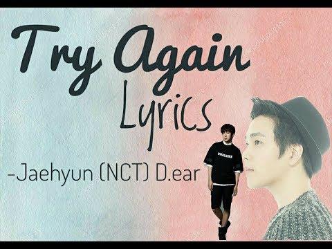 Jaehyun (NCT), D.ear - Try again Lyrics