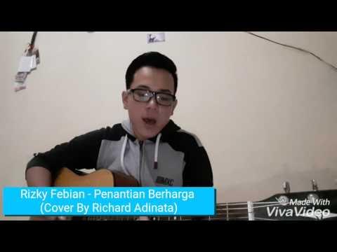 Rizky Febian - Penantian Berharga (Cover By Richard Adinata)