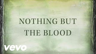 Andy Cherry - Nothing But The Blood (Official Lyric Video)