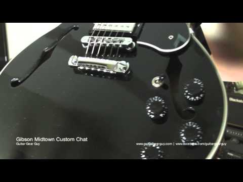 Gibson Midtown Custom Chat