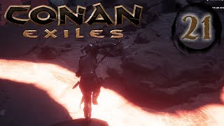 CONAN EXILES - The Floor is Lava! #21
