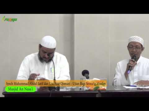 Syech Muhammad Abdul Latif - Ujian Bagi Seorang Muslim