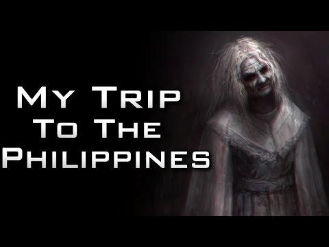 """My Trip to the Philippines"" Creepypasta"