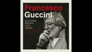 Watch Francesco Guccini Canzone Per Silvia video