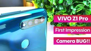 Vivo Z1 Pro First Impression!!! | Camera BUG!!