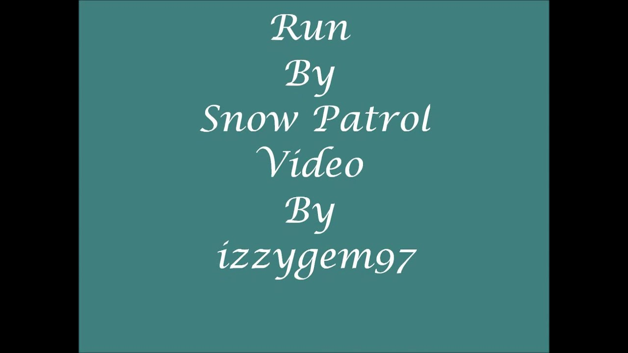 lyrics by snow patrol: