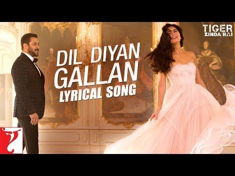 Lyrical: Dil Diyan Gallan Song With Lyrics| Tiger Zinda Hai |Salman Khan, Katrina Kaif| Irshad Kamil