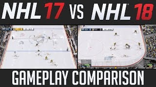 NHL 18 vs NHL 17 GAMEPLAY COMPARISON (Side by Side)