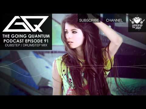GQ Podcast - Dubstep / Drumstep Mix [Ep.91]