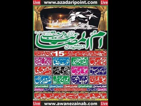 Live Majlis 15 June 2019 Islampura Karishan Nagar Lahore