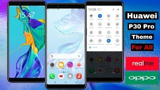 HUAWEI P30 PRO THEME FOR ALL OPPO AND REALME DEVICES | HUAWEI P30 PRO THEME FOR REALME