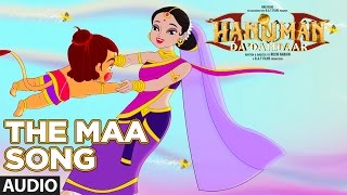 The Maa Song (Full Audio)  || Hanuman Da Damdaar || T-Series