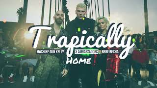 Download Lagu Machine Gun Kelly X Ambassadors & Bebe Rexha - Home (Trapically Remix) Gratis STAFABAND