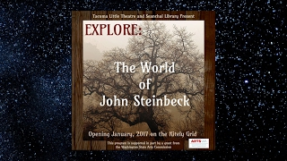 EXPLORE The World of John Steinbeck