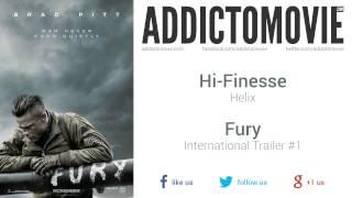 Fury - International Trailer #1 Music #2 (Hi-Finesse - Helix)