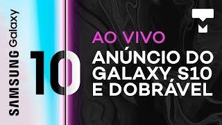 Galaxy S10 e mais - Transmissão do evento ao vivo com tradução simultânea - TecMundo